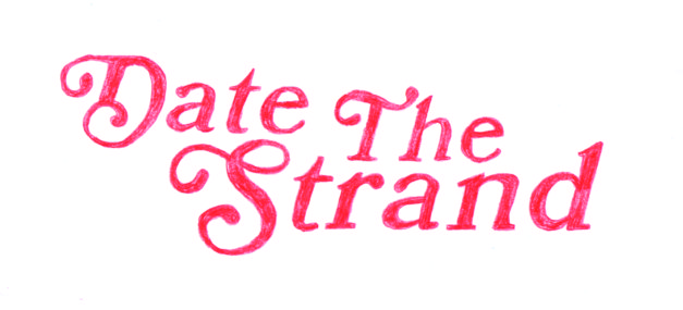 Date The Strand!